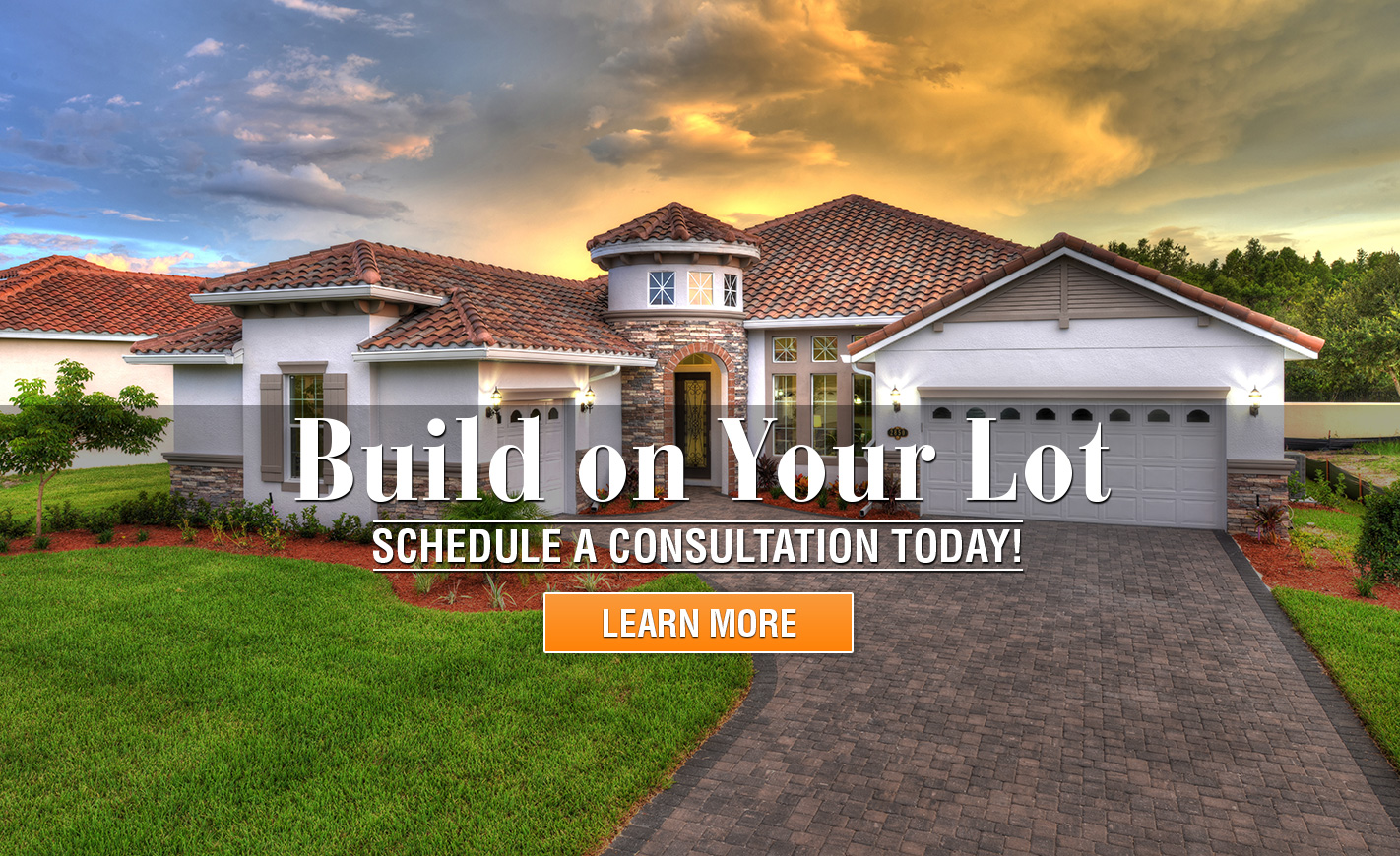 Build Your Dream Home On YOUR Lot