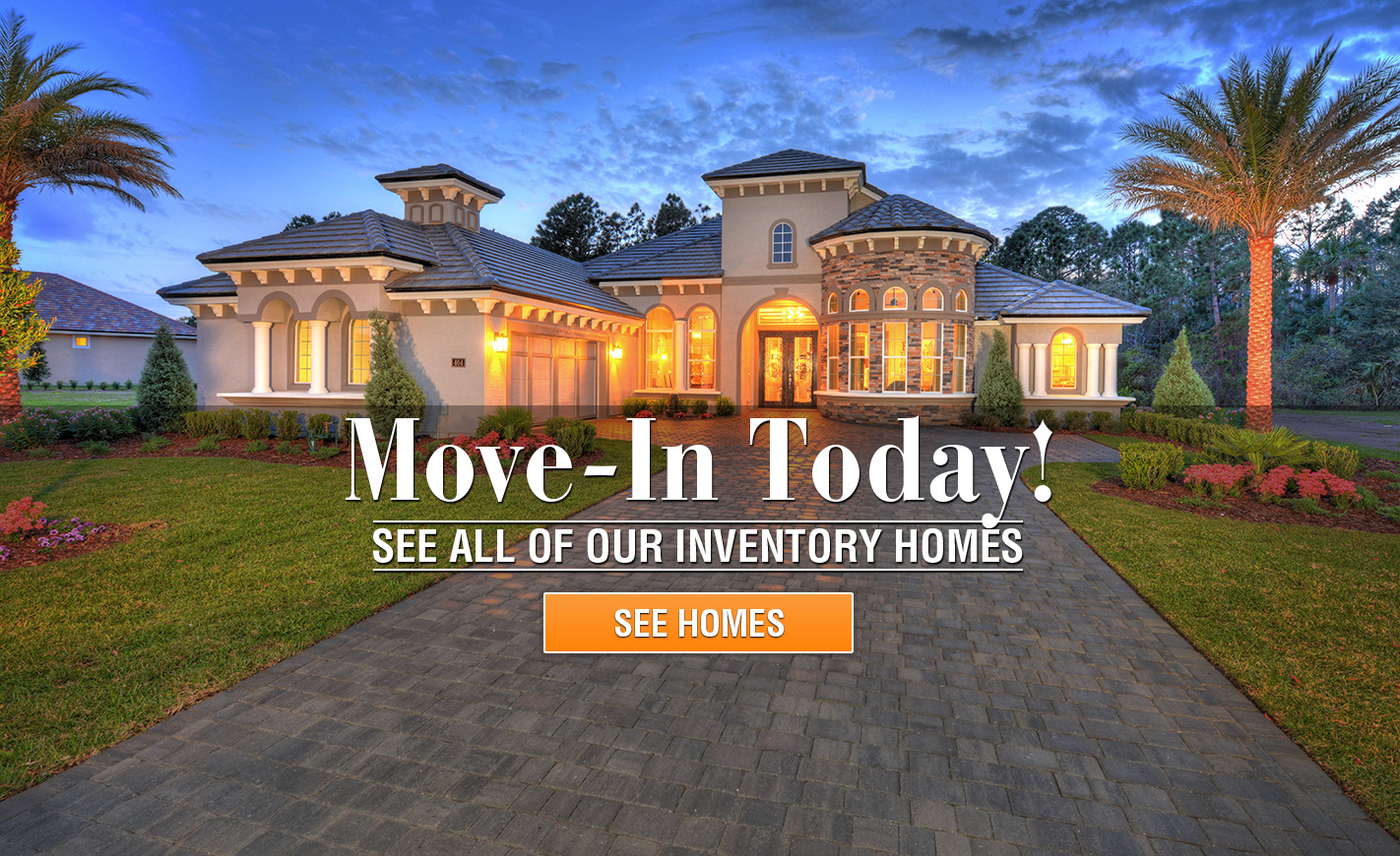 See all of our move-in ready homes