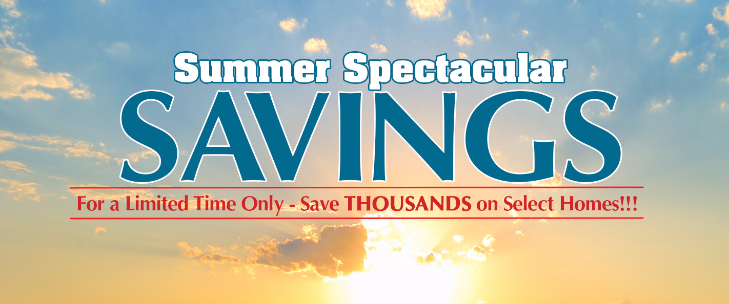 Limited Time - Summer Spectacular Savings